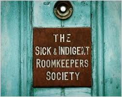 The Sick & Indigent Roomkeepers Society